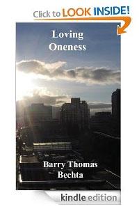 Loving Oneness Barry Bechta Kindle