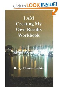 I AM Creating My Own Results Workbook Barry Bechta Paperback